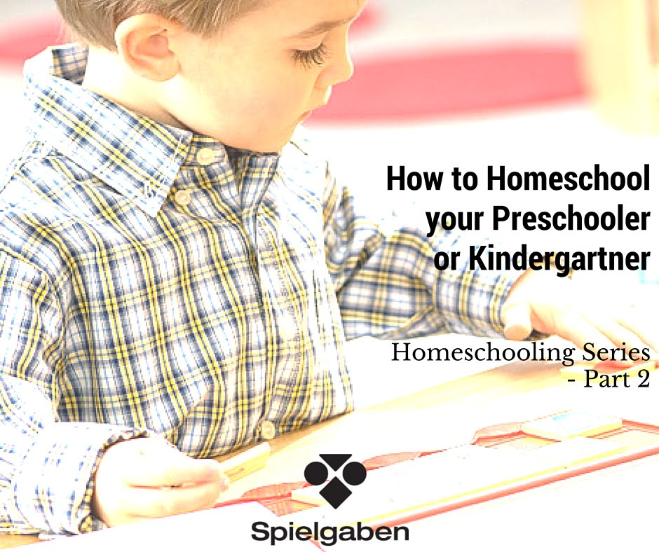 How to Homeschool your Preschooler or Kindergartner