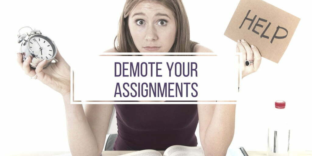 Demote Your Assignments