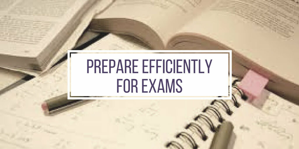 Prepare Efficiently for Exams