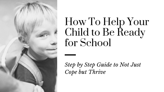 How To Help Your Child to Be Ready for School