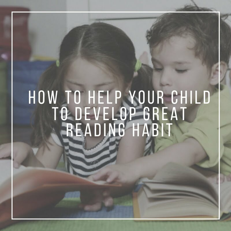 How to Help your child to develop great reading habit
